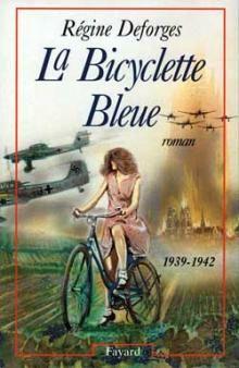 La Bicyclette bleue, de Régine Deforges
