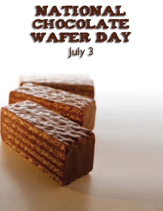 National Chocolate Wafer Day July 3 Chocolate Chocolate Wafers National Days In July Wafer