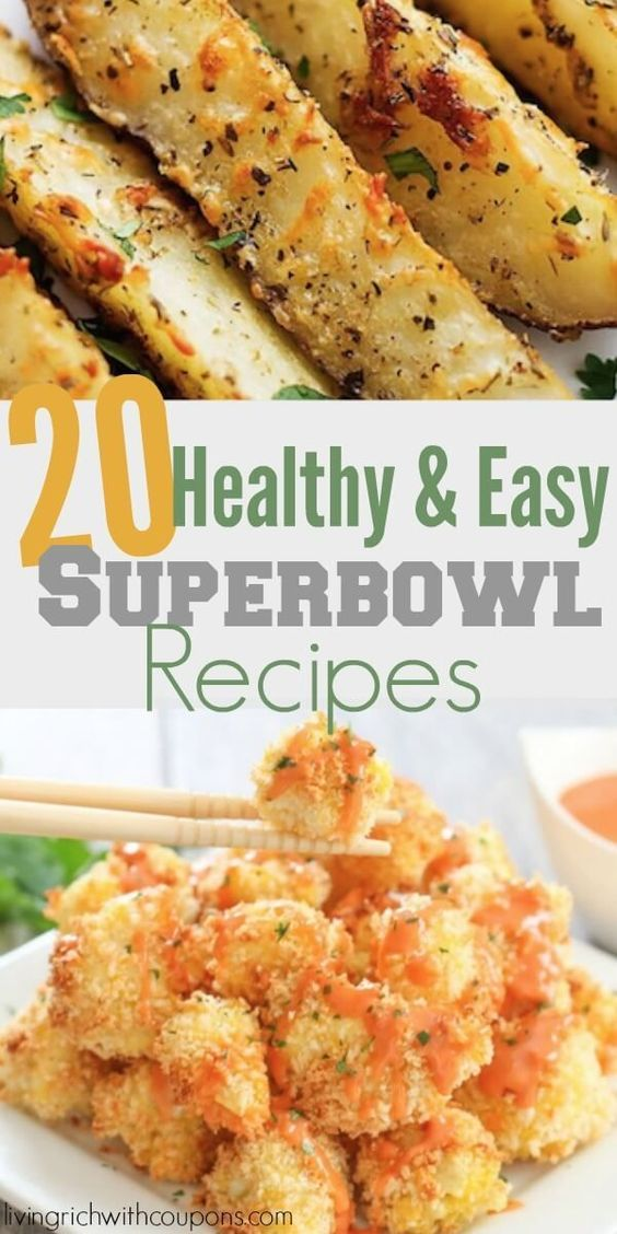 20 Healthy and Easy Superbowl Recipe Ideas | Super Bowl Snacks -