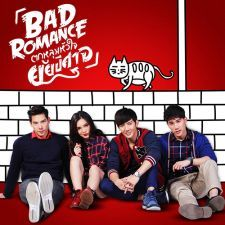 Phim sac thai tinh yeu - Bad Romance The Series (2016)