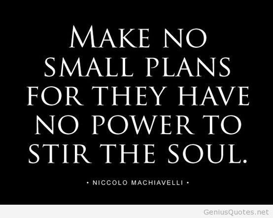 Small Plans quote brainy quote march 2014