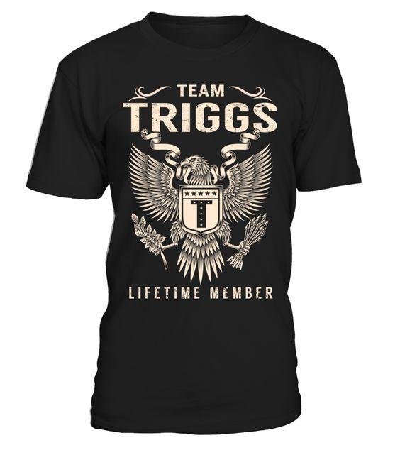 Team TRIGGS - Lifetime Member