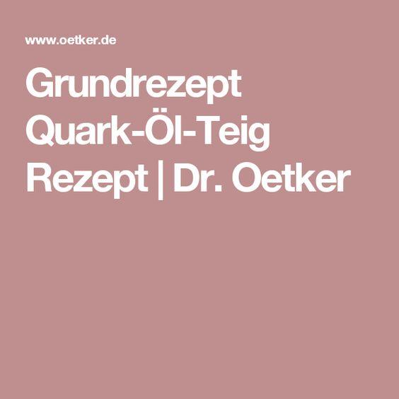 Grundrezept Quark-Öl-Teig Rezept | Dr. Oetker
