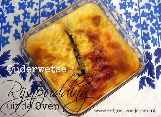 Ouderwetste Rijstpudding uit de Oven | Romige rijstpudding met echte ingrediënten. Vullend, voedend en met recht 'comfort food'. Perfect voor koude dagen!