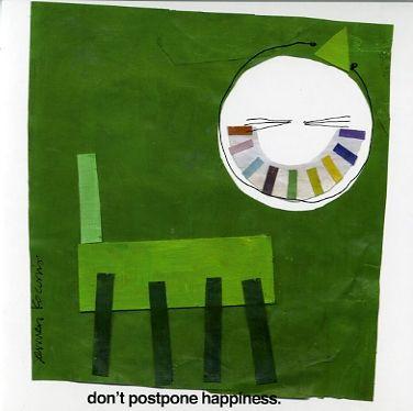 don't postpone happiness  KOCO NY  KOCO NY, Inc  www.KOCONY.com