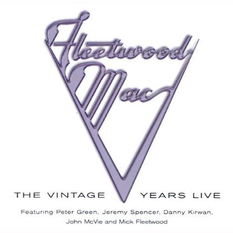 Fleetwood Mac The Vintage Years Live – Knick Knack Records
