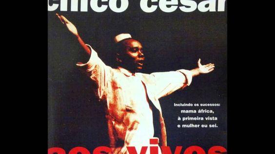A Primeira Vista Chico Cesar Chico Cesar Musicas Ouvir E