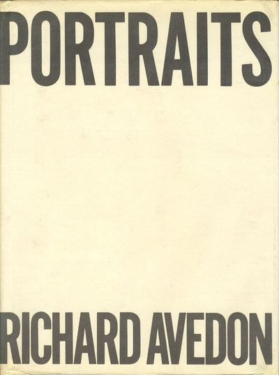 Richard Avedon | Portraits (1976). Cover design by Elizabeth Avedon. Alternate Gothic