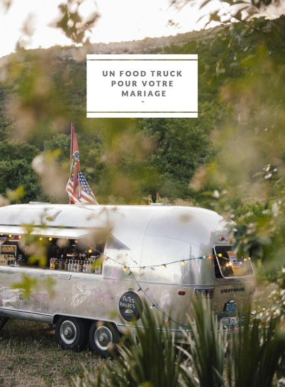 Ou trouver un food truck pour son mariage - Photo : Chloe Lapeyssonnie - La mariée aux pieds nus