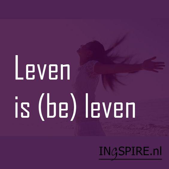 Ontdek nog meer spreuken over het leven die de geest en het hart inspireren. Pin ook! - www.ingspire.nl