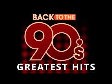 Back To The 90s 90s Greatest Hits Album 90s Music Hits Best
