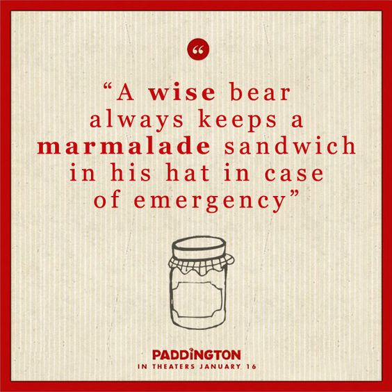 Life lessons from Paddington the bear.  @Paddington Movie   In theaters – January 16th, 2015