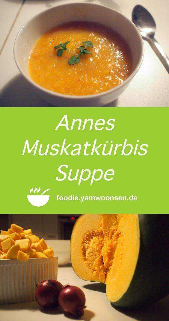 Annes Muskatkurbis Suppe Mit Bildern Muskatkurbis