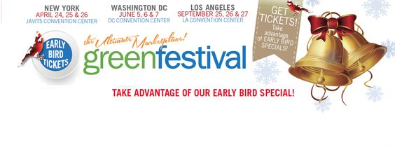 Join our Green Fest Facebook Event for NY Here! http://on.fb.me/1BkiTkr Early Bird Tickets on Sale NOW!!