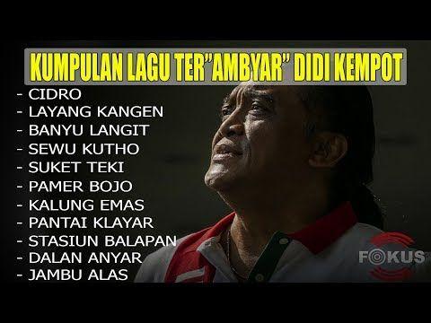 Lagu Didi Kempot Ambyar Full Album 1