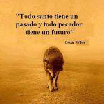 Todo santo tiene un pasado y todo pecador #frases en www.proZesa.com
