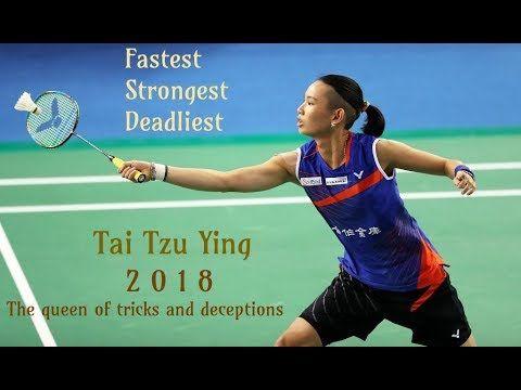 Tai Tzu Ying The Queen Of Tricks And Deception 2018 Youtube Tai Badminton
