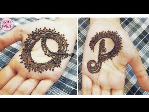 O And P Alphabet Henna Design Tattoo Heena Vahid Youtube Mehndi Designs For Hands Henna Tattoo Hand Henna Designs