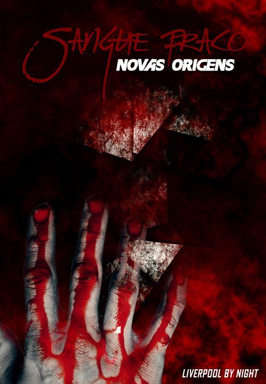 Projeto livro. Sangue Fraco Origens by InfinityScreen - Bruno S.M, via Behance