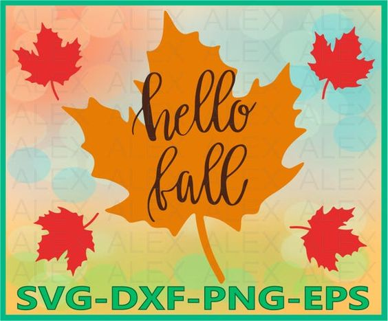 Hello Fall Svg Autumn Svg Fall Svg Fall Leaves Happy Fall Autumn Svg Dxf Eps Png Silhouette Cut Files Instant Download Products In 2019 Hello Autumn Happy Fall Autumn Leaves