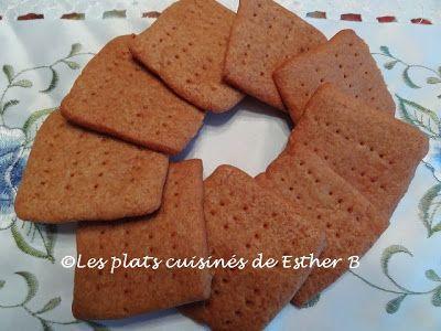 Les plats cuisinés de Esther B: Biscuits graham fait maison
