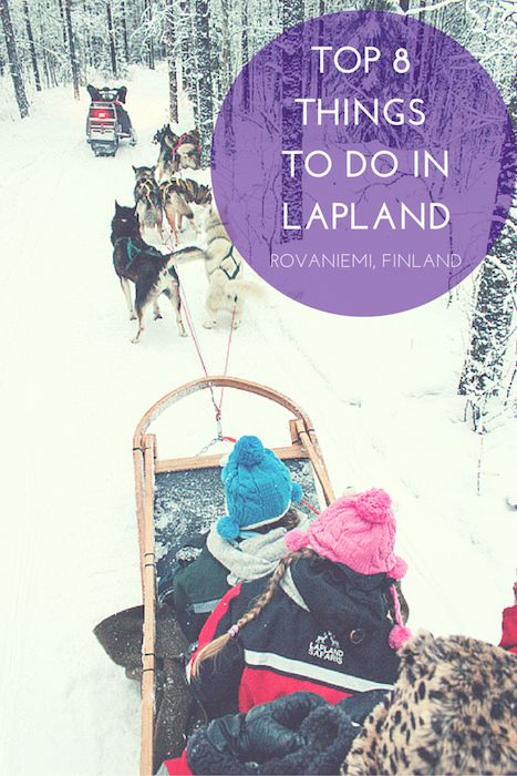 Lapland is THE destination for the ultimate family Christmas. And here is our top 8 things you can do while in Rovaniemi, Finland. TRAVEL WITH BENDER  |  FAMILY TRAVEL