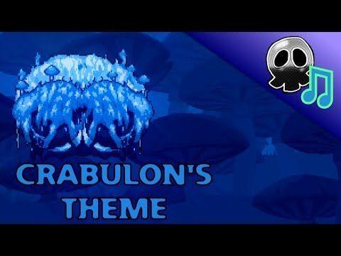 Terraria Calamity Mod Theme Of Crabulon