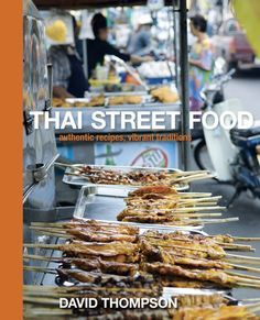 Thai Street Food transports readers straight into the bustling heart of Thailand's colorful street stalls and markets–from the predawn rounds of monks fanning out along the aisles to the made-to-order