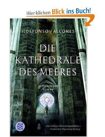 Die Kathedrale des Meeres: Historischer Roman: Amazon.de: Ildefonso Falcones, Lisa Grüneisen: Bücher