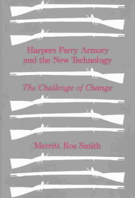Harpers Ferry Armory and New Technology