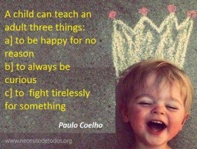 A child can teach 3 things