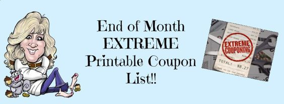 End of Month Reminder and EXTREME coupon list!  Print before they Disappear or are Reset!