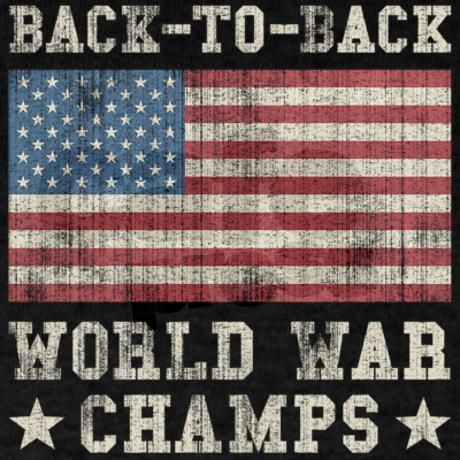America is world war champs to be great