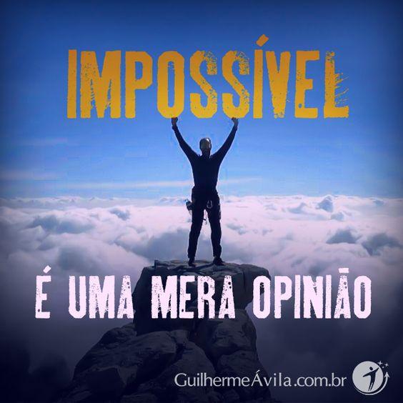 Alguns acham impossível, outros acham possível. É uma questão de opinião.