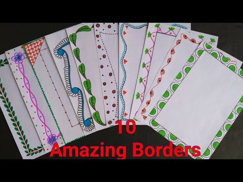 10 Beautiful Borders For Projects Handmade Simple Border Designs On Paper Assignment Front Page Bord Y Page Borders Design Border Design Floral Border Design