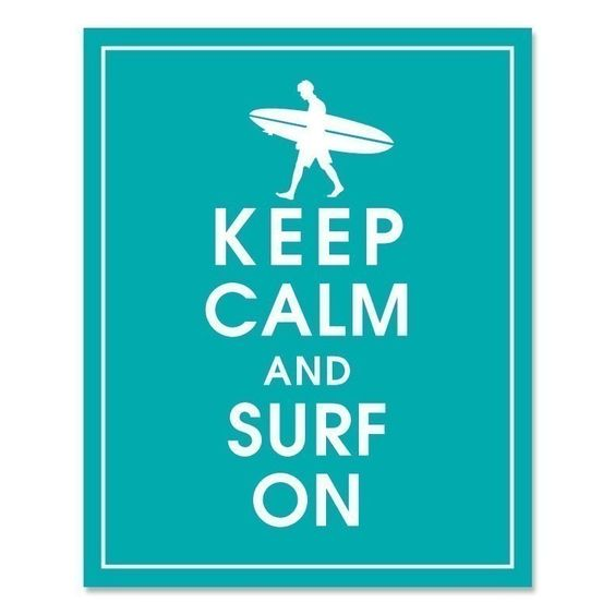 Keep Calm and Surf On - 8x10 Print (Surfer Boy) (Oceanic Water featured) Buy 3 and get 1 FREE. $10.95, via Etsy.