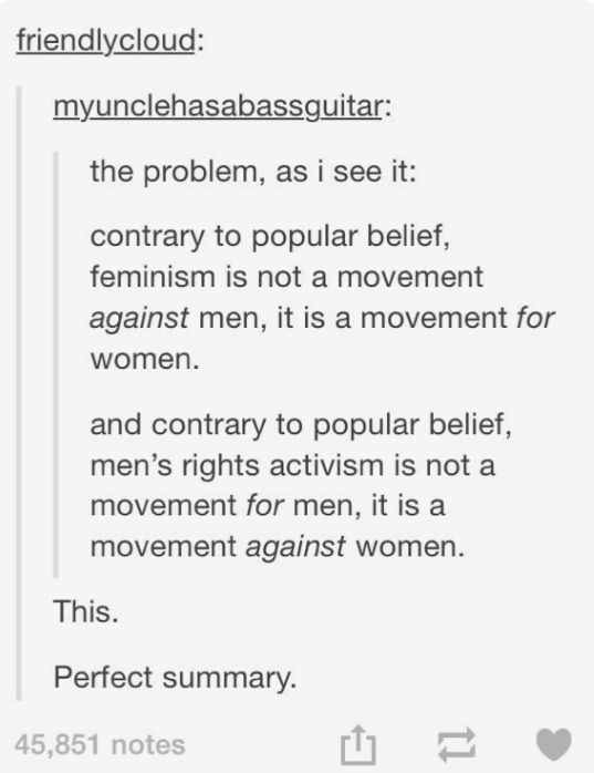 Feminism cares about men too, Meninism, regardless of it's origins (as satire or serious) is used by men who hate women to further hate women. They don't care about actual male issues, just oppressing women.