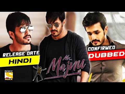 Mr Majnu Hindi Dubbed Movie Mr Majnu Is Telugu Movie Staring Akhil And Nidhhi Agerwal In The Main Lead Role The Hindi Dubbed Version Of M