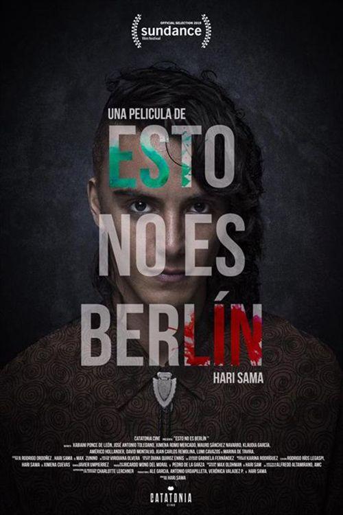 Esto No Es Berlin En 2021 Peliculas Completas Peliculas Berlin
