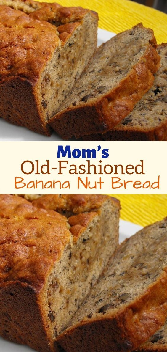 Mom S Old Fashioned Banana Nut Bread Banana Nut Bread Banana Bread Ingredients Banana Bread Recipe With Shortening
