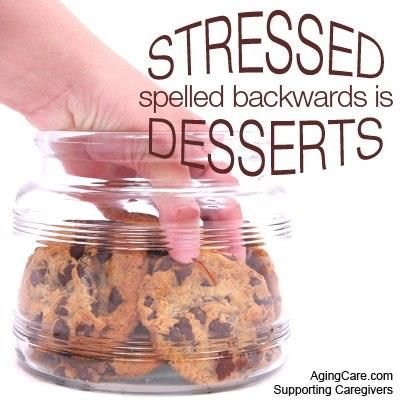 7 Ways to Tackle STRESS Eating STRESSED= DESSERTS!