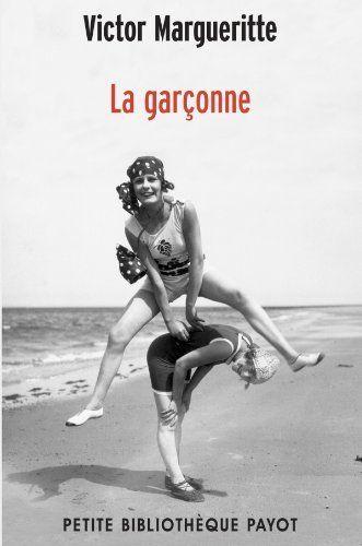 La garçonne, Victor Margueritte.