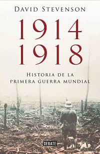 1914-1918. Historia de la Primera Guerra Mundial. Ed. papel.