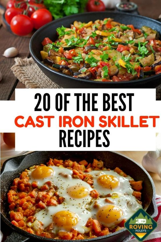 20 Amazing Camping Cast Iron Skillet Recipes You Need To Know About