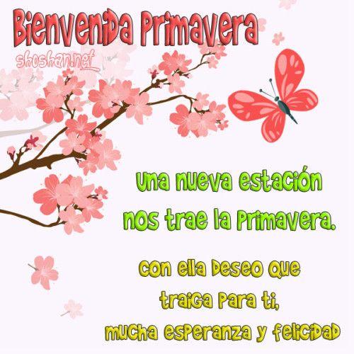 BienvenidaPrimavera5 | Feliz primavera, Frases feliz dia, Imagenes para  estados