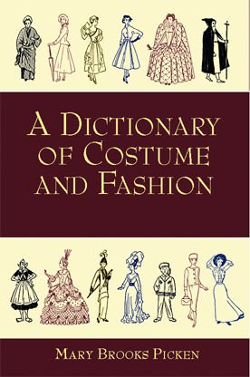 A Dictionary of Costume and Fashion: Historic and Modern | Fashion ...