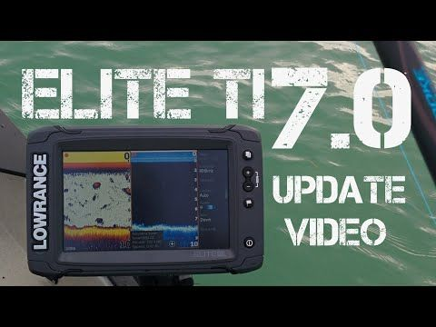 Lowrance Elite 7 Ti Pt 8 Software Version 7 0 Update Settings And Features Youtube