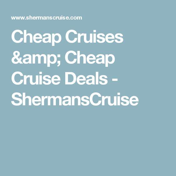 Cheap Cruises Cheap Cruise Deals ShermansCruise Weekend - Cheap weekend cruises