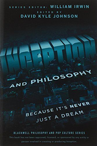 Inception and Philosophy: Because It's Never Just a Dream by David Kyle Johnson http://www.amazon.com/dp/1118072634/ref=cm_sw_r_pi_dp_MaLzwb00HTWPD