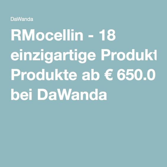 RMocellin - 18 einzigartige Produkte ab € 650.0 bei DaWanda